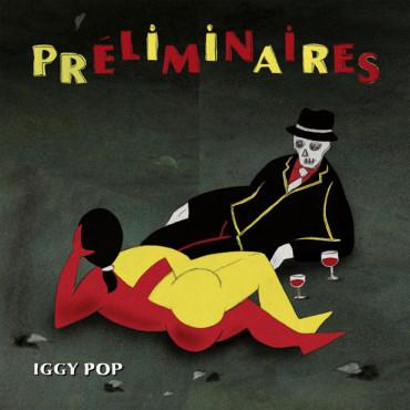 Iggy Pop — Preliminaires (новый, джазовый)